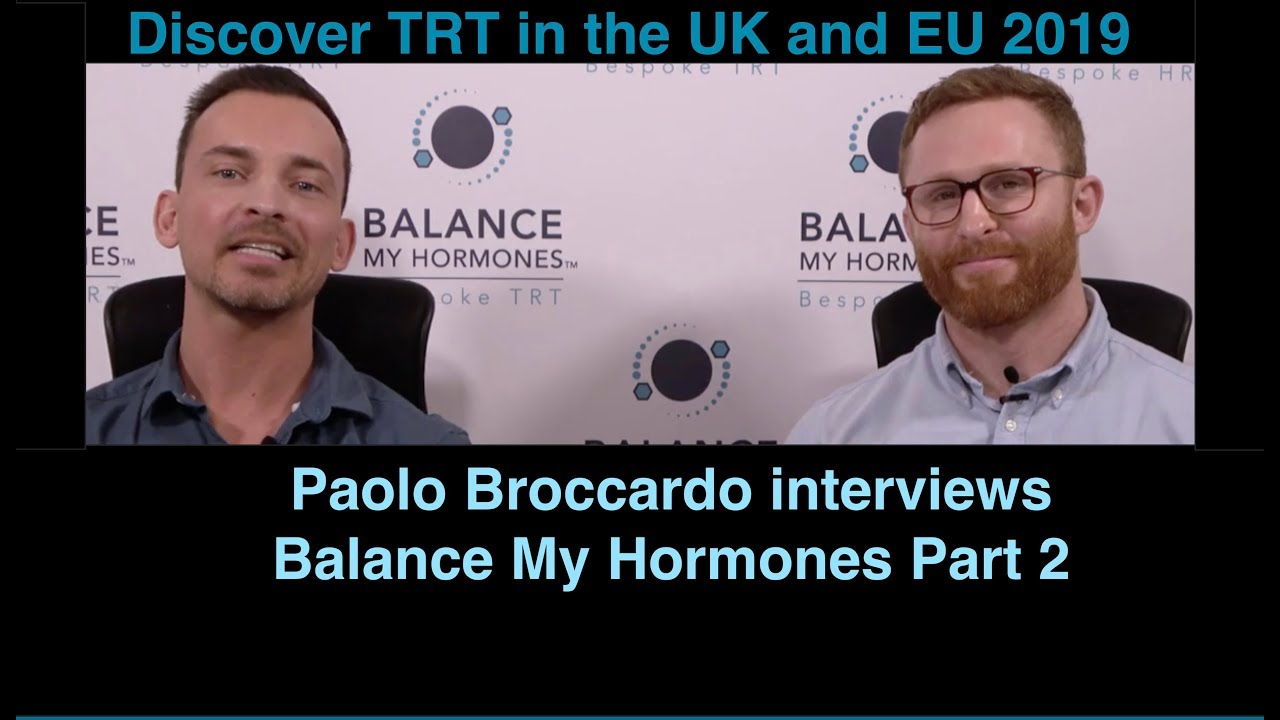 TRT in the UK and EU with Paolo Broccardo Part 2
