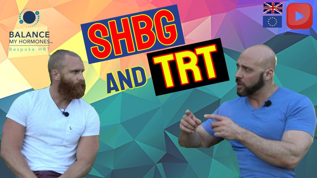 SHBG and TRT-Should you Lower SHBG on TRT and How to Lower SHBG and Should you Lower SHBG on TRT?