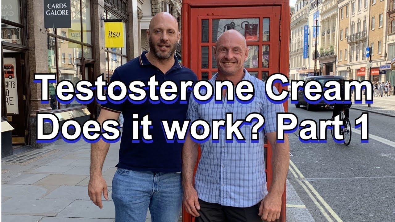 Does Testosterone Cream Work? Part 1