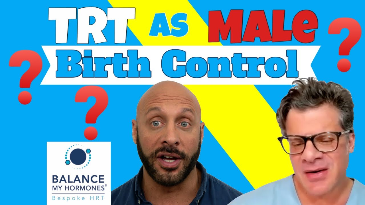 TRT in the UK as a Male Contraceptive? Testosterone Gel as male Birth Control in UK Study.