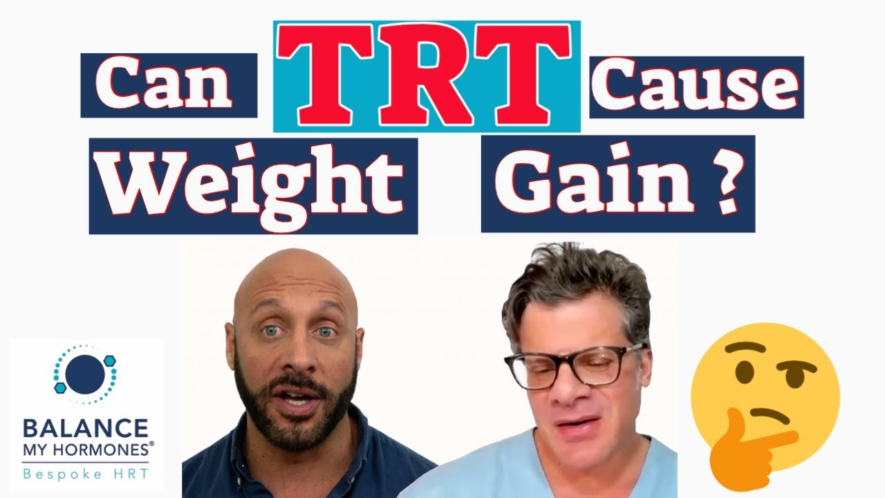 Can TRT cause Weight Gain? Does Testosterone cause Fat Loss or Lean Muscle Mass Gains or both?
